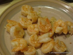 Shrimp sauteed in garlic and butter or olive oil